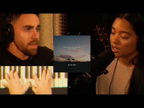 Let's Fall in Love for the Night - Us The Duo (a FINNEAS cover)