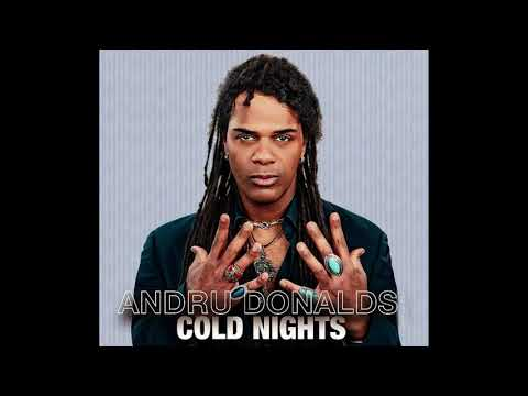 "Andru Donalds - ""Cold Nights"" (Unreleased track, 2015)"