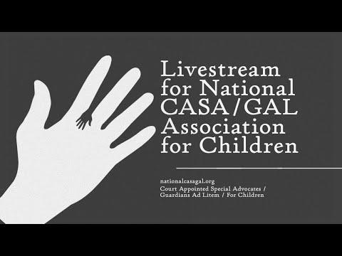 Livestream for National CASA/GAL Organization for Children