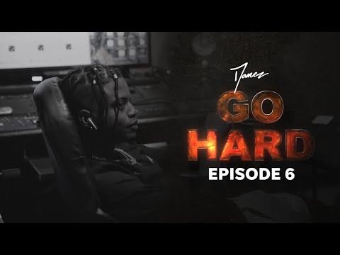 Damez - GO HARD Docuseries: EPISODE 6