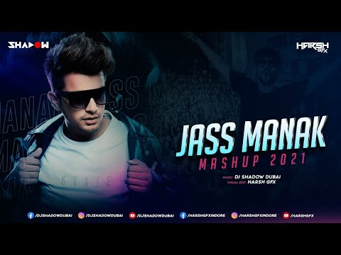 Jass Manak Mashup | DJ Shadow Dubai | Biggest Hits | Geet MP3