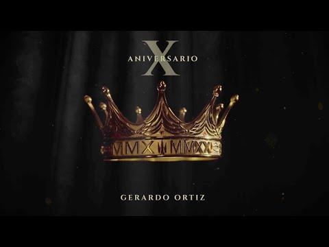 Décimo Aniversario - Gerardo Ortiz
