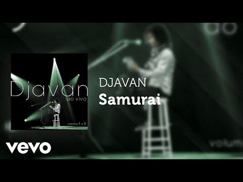 Djavan - Samurai (Ao Vivo) (Áudio Oficial)