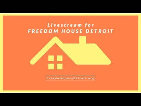 Livestream for Freedom House Detroit