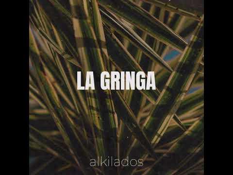 Alkilados - La Gringa (Audio Oficial)