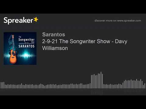 2-9-21 The Songwriter Show - Davy Williamson