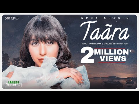 Neha Bhasin | Taara (Official Video) | Sameer Uddin | Lahore Confidential OST