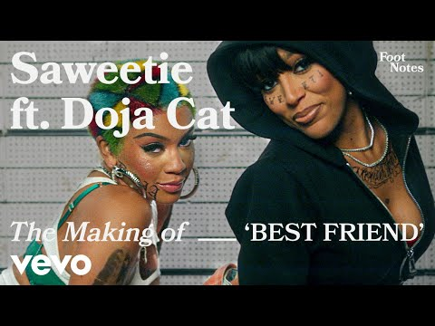 Saweetie - The Making of 'Best Friend' | Vevo Footnotes ft. Doja Cat