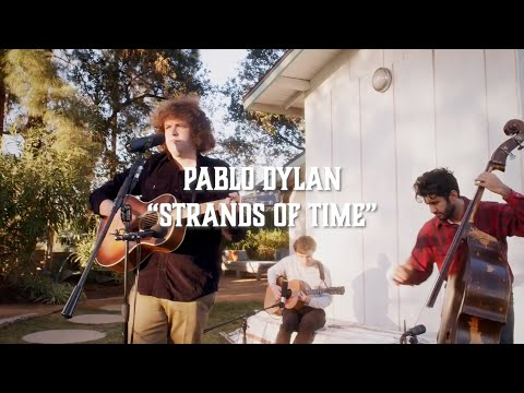 Pablo Dylan – Strands Of Time (Live from The Solitude Sessions)