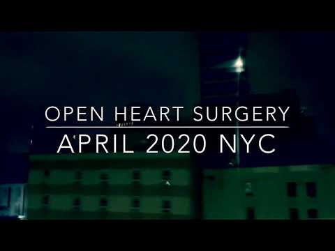 Open Heart Surgery - April 2020 NYC