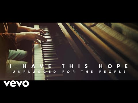 Tenth Avenue North - I Have This Hope (Unplugged)