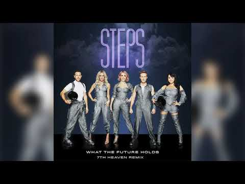 Steps - What The Future Holds (7th Heaven Remix) (Official Audio)
