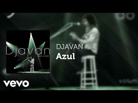 Djavan - Azul (Ao Vivo) (Áudio Oficial)
