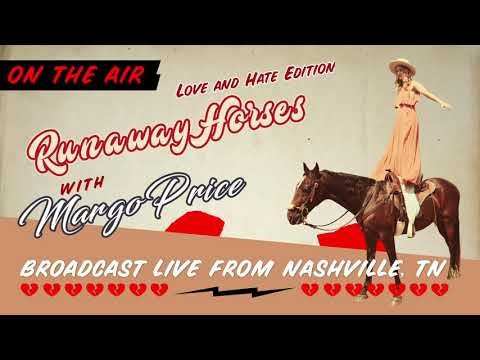 Margo Price - Runaway Horses (Love & Hate Edition)