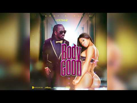 I-Octane - Body Good (Official Audio)