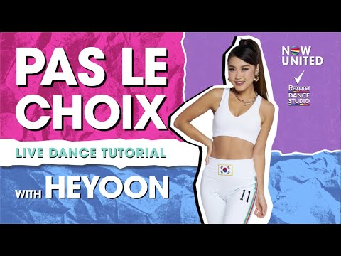 Now United - Pas Le Choix Dance Tutorial with Heyoon - LIVE! in the #RexonaDanceStudio​