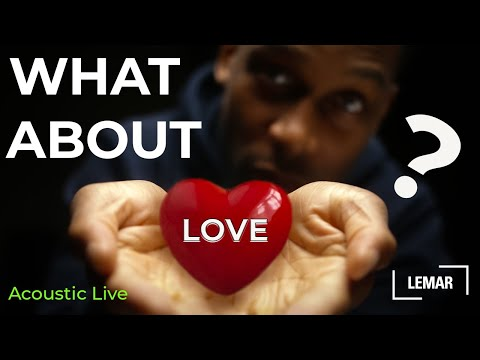 Lemar | What About Love - Acoustic.