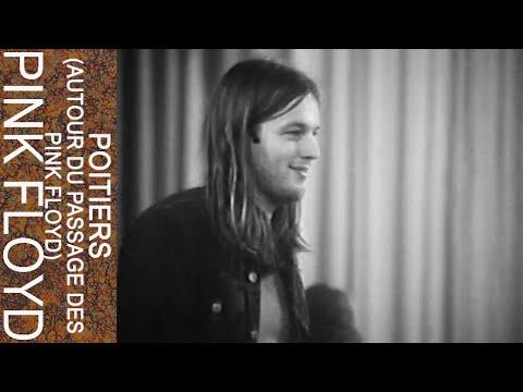 Pink Floyd - Poitiers (Autour Du Passage Des Pink Floyd)