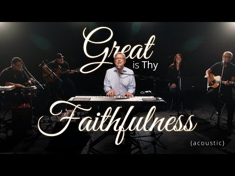 Don Moen - Great is Thy Faithfulness (Acoustic) | Praise and Worship Music