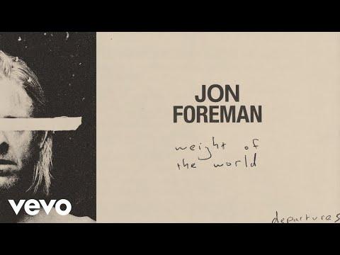 Jon Foreman - Weight Of The World (Audio)