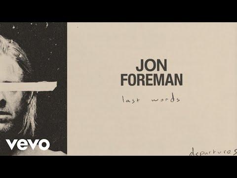 Jon Foreman - Last Words (Audio)