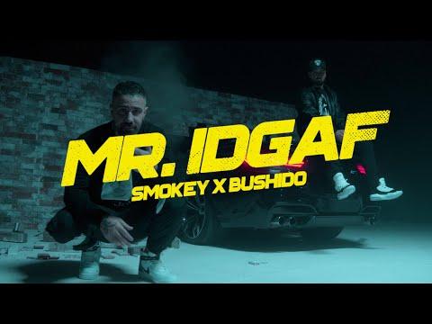 Smokey X Bushido - MR. IDGAF