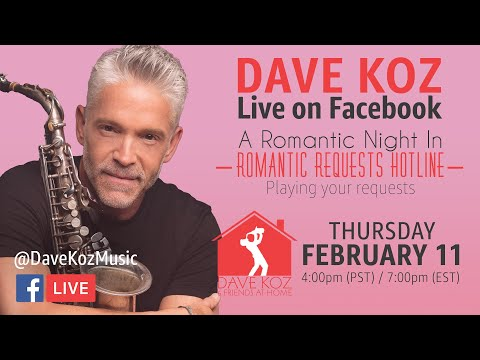 Dave Koz Facebook live! Romantic Requests Hotline