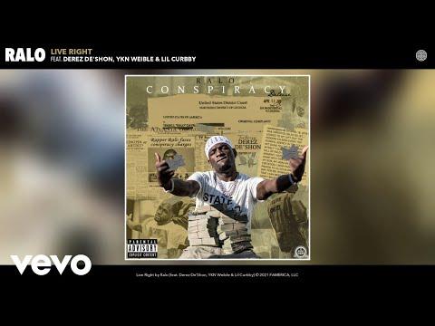 Ralo - Live Right (Audio) ft. Derez De'Shon, YKN Weible, Lil Curbby
