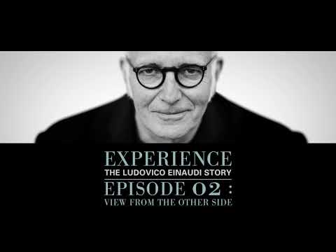 Experience: The Ludovico Einaudi Story (Episode 02)