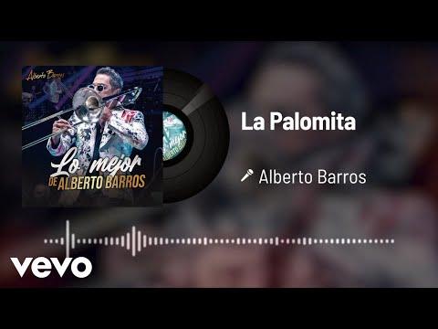 Alberto Barros - La Palomita (Audio)