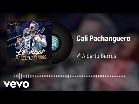 Alberto Barros - Cali Pachanguero (Audio)
