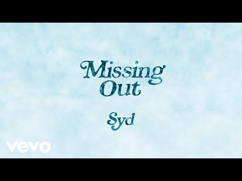 Syd - Missing Out (Official Audio)