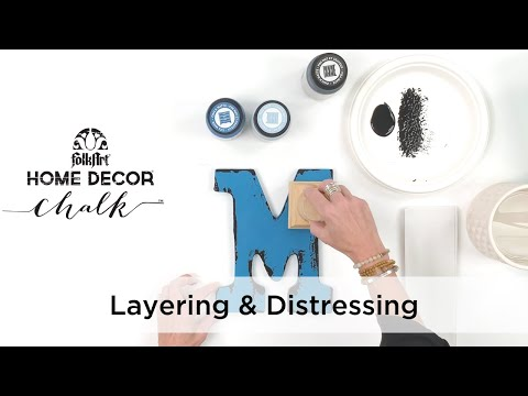 FolkArt Home Decor Chalk Layering & Distressing Techniques