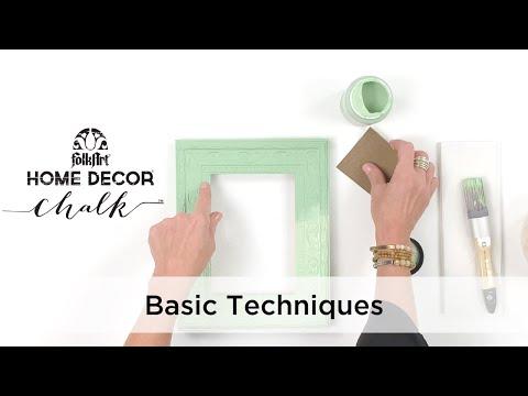 FolkArt Home Decor Chalk Basic Application Techniques