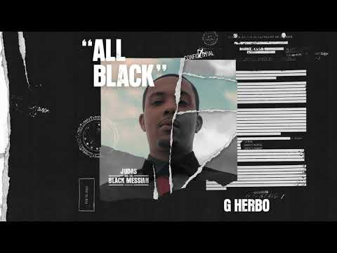 G Herbo – All Black (From Judas And the Black Messiah: The Inspired Album)