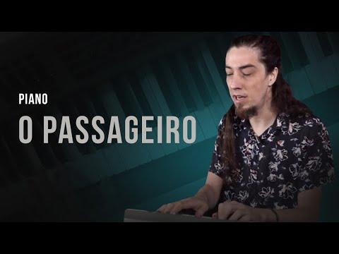 TUTORIAL PIANO | Aprenda a tocar O PASSAGEIRO com ROBLEDO SILVA