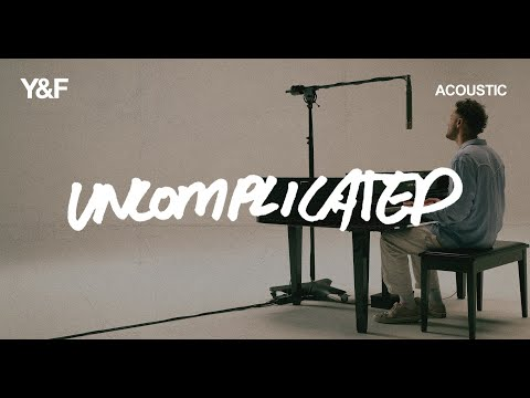 Uncomplicated (Acoustic) - Hillsong Young & Free