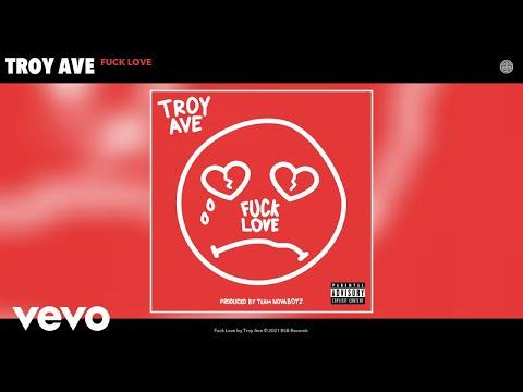 Troy Ave - Fuck Love (Audio)