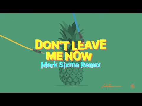 Lost Frequencies & Mathieu Koss - Don't Leave Me Now (Mark Sixma Remix)
