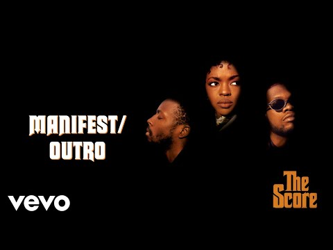Fugees - Manifest/Outro (Official Audio)
