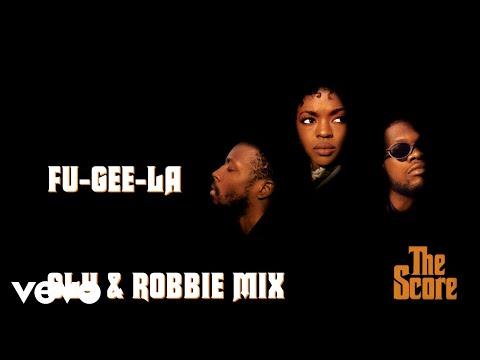 Fugees - Fu-Gee-La (Sly & Robbie Mix - Audio)