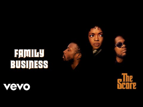 Fugees - Family Business (Official Audio)