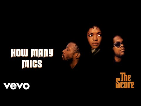 Fugees - How Many Mics (Official Audio)