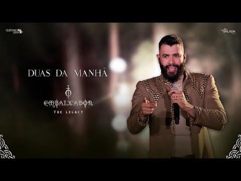 Gusttavo Lima - Duas da Manhã (O Embaixador The Legacy)