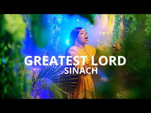 SINACH: GREATEST LORD - OFFICIAL VIDEO