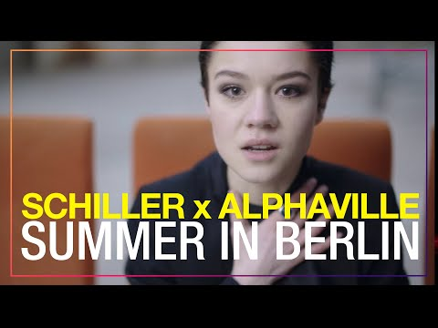 "SCHILLER x ALPHAVILLE: ""Summer in Berlin"" // OFFICIAL VIDEO // 4K"
