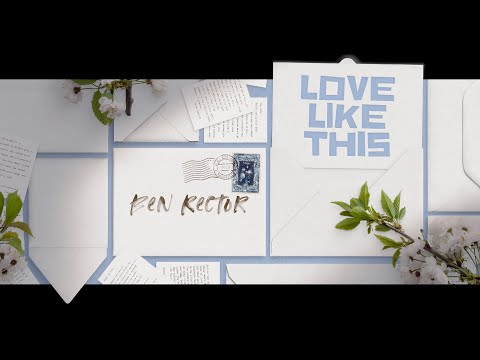 Ben Rector - Love Like This (Lyric Video)