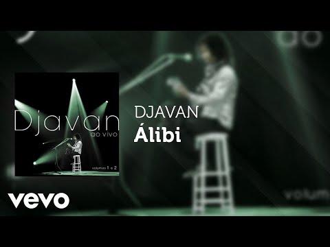 Djavan - Álibi (Ao Vivo) (Áudio Oficial)