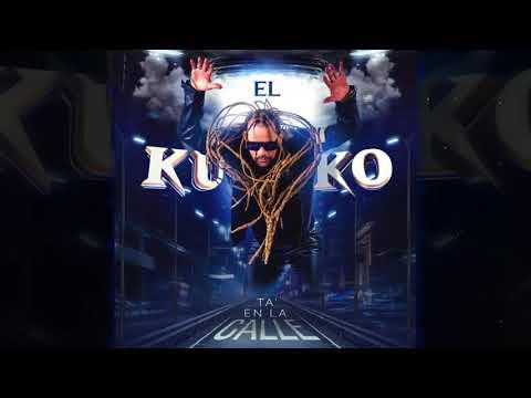 EL KUKO TA EN LA CALLE - Toño Rosario (Hit 2021)