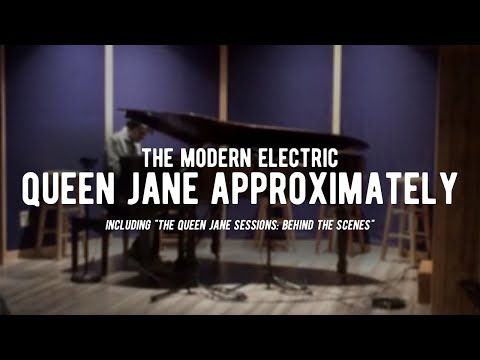 Queen Jane Approximately Music Video & Behind The Scenes - The Modern Electric